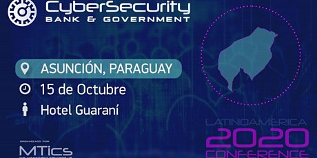 Cybersecurity Bank & Government- Asunción Paraguay tickets