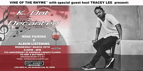 Kendrick Decanted - NEW DATE: A Wine Pairing x Album Listening Experience tickets