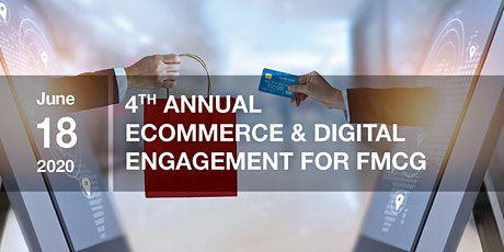4th Annual Global Forum eCommerce & Digital Engagement for FMCG tickets