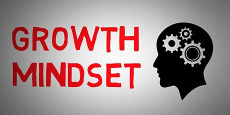 Developing a Growth Mindset _ ONLINE COURSE tickets