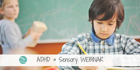 ADHD and Sensory WEBINAR for Parents tickets