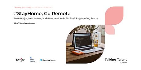 #StayHome, Go Remote with Hotjar, NextMatter, and RemoteMore tickets