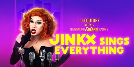 JINKX Sings Everything - NEW DATE tickets