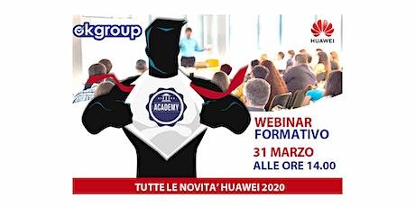 Webinar con HUAWEI - Tutte le novità´ 2020 biglietti