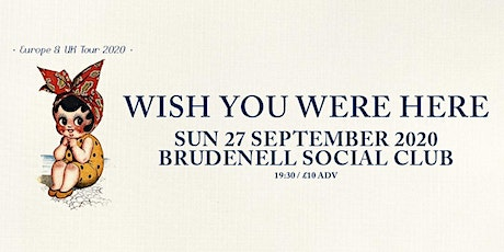 Wish You Were Here tickets