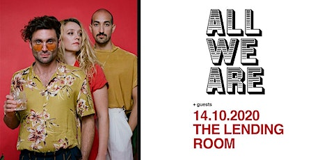 All We Are tickets