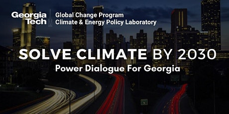 Solve Climate by 2030: Power Dialogue for Georgia tickets