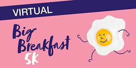 Virtual Big Breakfast 5k tickets