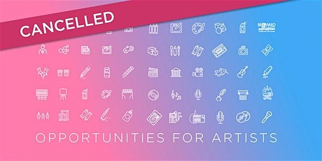 CANCELLED - Opportunities for SFL Artists Info Session – Sunrise tickets