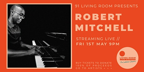 The Lockdown Sessions ft. Robert Mitchell tickets