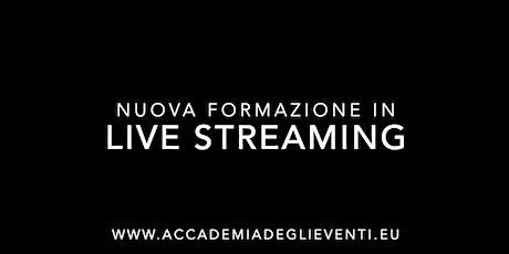 Formazione in Live Streaming - Demo gratuita biglietti