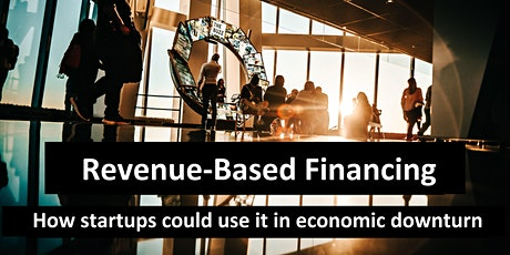 Revenue Based Financing and how startups could use it in economic downturn tickets