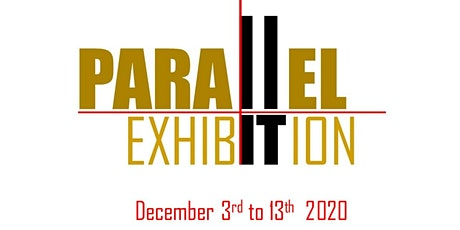 Parallel Exhibition OPENING NIGHT during Miami Art Week 2020 tickets