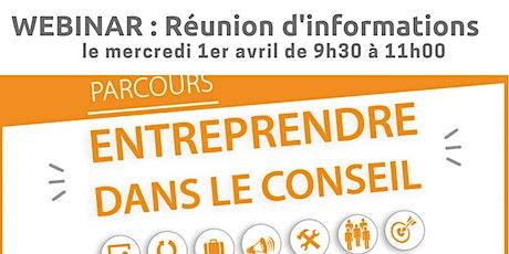 """WEBINAR d'informations : Parcours modulaire """"Entreprendre Dans Le Conseil"""" billets"""