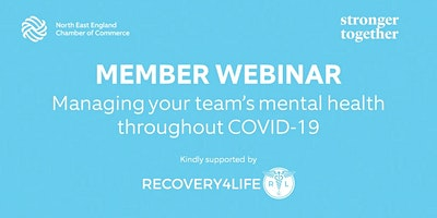 Managing your team's mental health throughout COVID-19