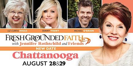 Fresh Grounded Faith - Chattanooga, TN - Apr 17-18, 2020 tickets