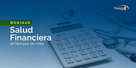 Webinar Salud Financiera en tiempos de crisis tickets