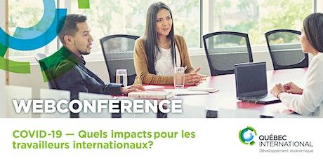 COVID-19 — Quels impacts pour les travailleurs internationaux? billets