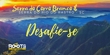Pedal na SERRA DO RIO DO RASTRO e SERRA DO CORVO BRANCO - de 23 a 25/JAN ingressos