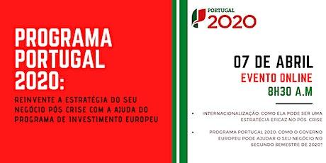 Programa Portugal 2020: Como Reinventar Seu Negócio Pós Crise bilhetes