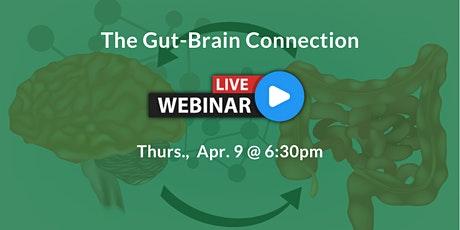 [WEBINAR] The Gut-Brain Connection - Autoimmune Disorders tickets