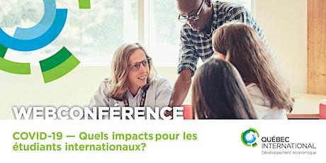 COVID-19 — Quels impactspour les étudiants internationaux? billets