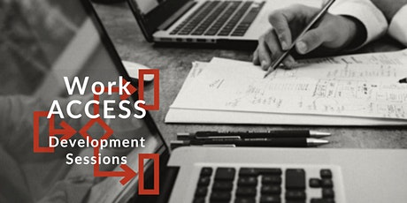 Work ACCESS Development Focus Sessions tickets