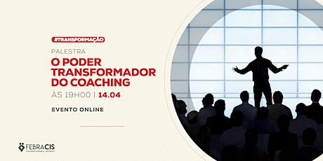[Febracis Rio de Janeiro] O Poder Transformador do Coaching ingressos