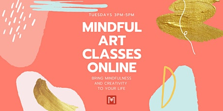 Mindful Art Online Classes tickets