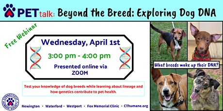 PETtalk: Beyond the Breed: Exploring Dog DNA tickets