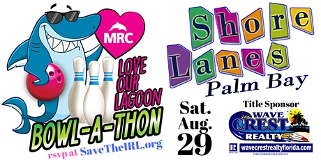 Love Our Lagoon Bowl-A-Thon tickets