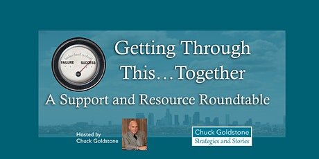 Innovation In Challenging Times  Roundtable Hosted by Chuck Goldstone tickets