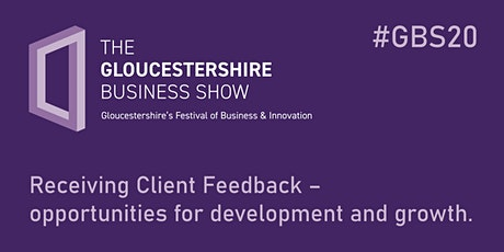 Receiving Client Feedback – opportunities for development and growth. tickets