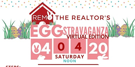 Team RemoTheRealtor's Annual EGGstravaganza (Virtual Addition) tickets