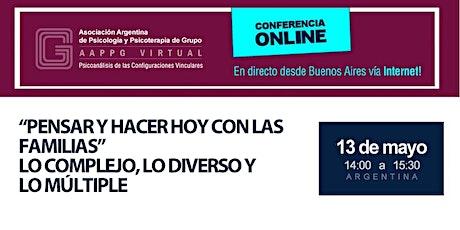 """ONLINE - Lic. María Cristina Rojas """"Pensar y hacer hoy con las familias"""" Lo complejo, lo diverso y lo múltiple biglietti"""