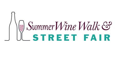 Summer Wine Walk! Downtown Ventura  - Saturday, August 1st - 3pm-6pm tickets
