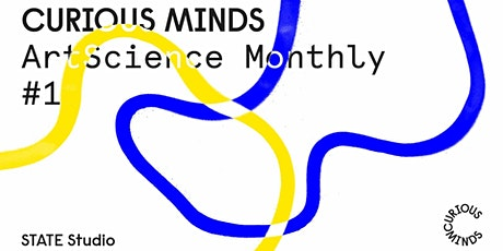 Online - Curious Minds: ArtScience Monthly #1 tickets