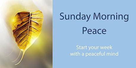 Sunday Morning Peace tickets
