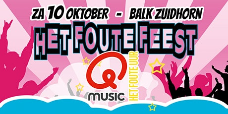 Foute Feest | Foute Uur Qmusic - Zuidhorn tickets