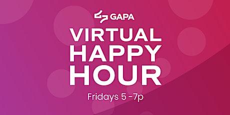 GAPA Virtual Happy Hour (Fridays 5-7pm) tickets