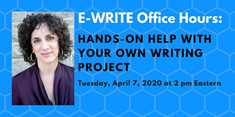 E-WRITE Office Hours: Hands-On Help With Your Own Writing tickets