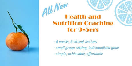 Health and Nutrition Coaching for 9-5ers tickets