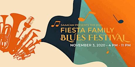 SAAACAM Presents the 2020 Fiesta Family Blues Festival tickets