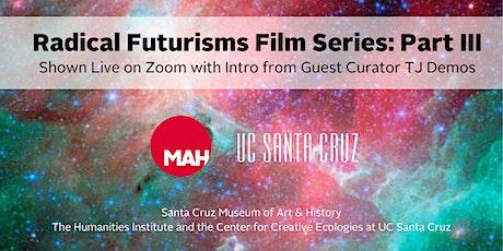 VIRTUAL Radical Futurisms Film Series: Part III tickets