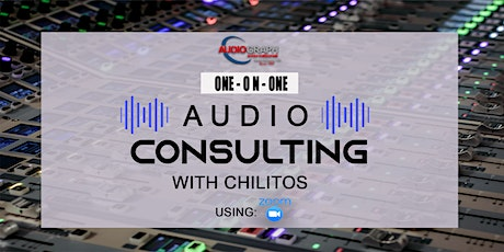 Chilitos Audio Consulting (FREE) (English-Spanish) tickets