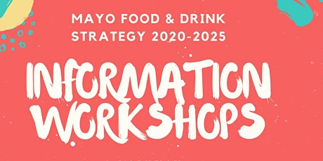 Mayo Food & Drink Strategy Workshops & Information Evenings tickets