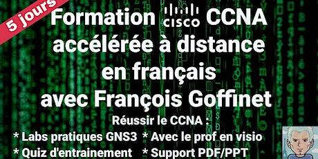 Formation Cisco CCNA 200-301 à distance  accélérée avec François Goffinet billets