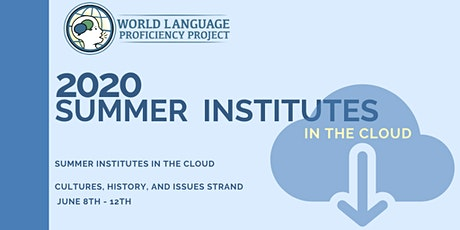 June 8-12 Summer Institute in the Cloud - Cultures, History, and Issues tickets