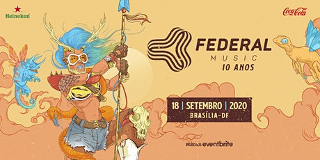 Federal Music 10 anos - Multiverso ingressos