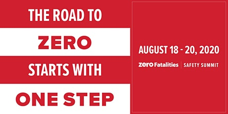 Zero Fatalities Safety Summit tickets